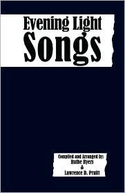 Evening Light Songs - Ruthe Byers