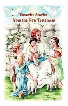 Favorite Stories from the New Testament - Byrum, Isabel