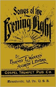 Songs Of The Evening Light - Barney E. Warren (Editor)