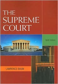 The Supreme Court, 10th Edition - Lawrence Baum