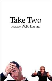 Take Two - W. R. Barna