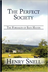 The Perfect Society - Henry Snell