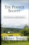 The Perfect Society: The Forsaken of Safe Haven