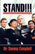 Stand!!!: The Courage to Endure Times of Great Trials