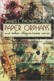Paper Orphans - James L. Thompson Jr.