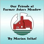 Our Friends at Farmer John's Meadow - Marian Inthof