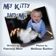 My Kitty and Me - Patricia Weir