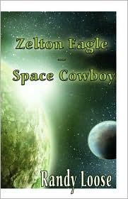 Zelton Eagle - Space Cowboy - Randy Loose