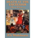 Death at the Excelsior and Others - P G Wodehouse