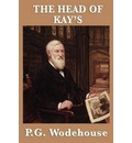 The Head of Kay's - P G Wodehouse