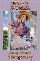 Anne of Avonlea - Montgomery, Lucy Maud