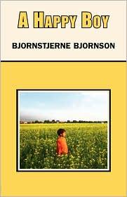 A Happy Boy - Bjornstjerne Bjornson