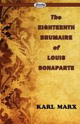 Marx, Karl: The Eighteenth Brumaire of Louis Bonaparte