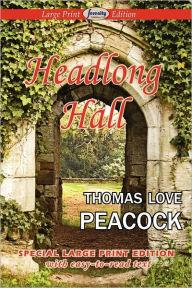 Headlong Hall - Thomas Love Peacock