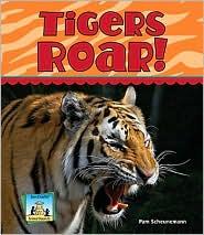 Tigers Roar! - Pam Scheunemann