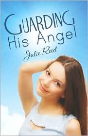 Guarding His Angel - Julie Reed