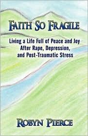 Faith So Fragile - Robyn Pierce