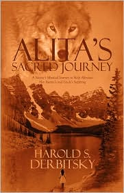 Alita's Sacred Journey - Harry Derbitsky