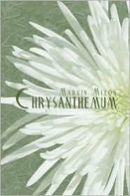 Chrysanthemum - Marvin Mixon