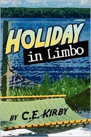 Holiday In Limbo - C.E. Kirby