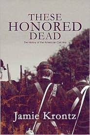 These Honored Dead - Jamie Krontz