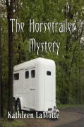The Horsetrailer Mystery