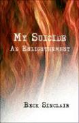 My Suicide: An Enlightenment
