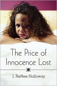 The Price Of Innocence Lost - J. Renee Holloway