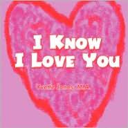 I Know I Love You - M.A. Yvette Jones, Yvette Jones M. a.