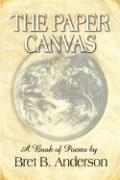 The Paper Canvas: A Book of Poems