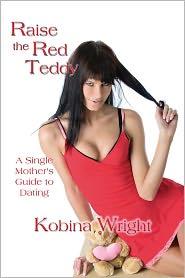 Raise The Red Teddy - Kobina Wright