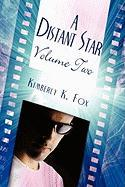A Distant Star: Volume Two