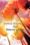 Poetry Expresses the Beauty of Life