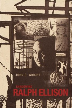 Shadowing Ralph Ellison - Wright, John S.