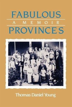 Fabulous Provinces: A Memoir - Young, Thomas Daniel