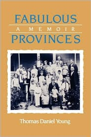 Fabulous Provinces: A Memoir - Thomas Daniel Young
