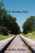 The Bombay Beat: A British Police Oficer Running the City of Bombay