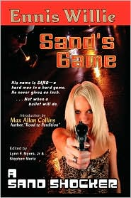 Sand's Game - Ennis Willie, Stephen Mertz (Editor), Lynn F. Jr. Myers (Editor)