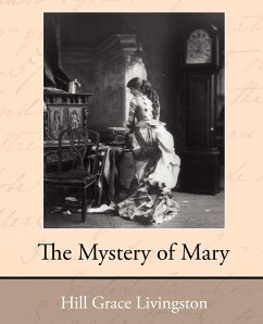 The Mystery of Mary - Grace, Livingston Hill Hill, Grace Livingston