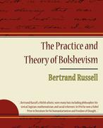 Russell, Bertrand: The Practice and Theory of Bolshevism