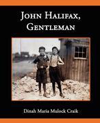 Mulock, Dinah Maria: John Halifax Gentleman