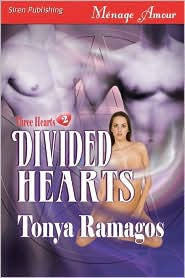 Divided Hearts [Three Hearts 2] (Siren Menage Amour #33)