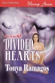 Divided Hearts [Three Hearts 2] (Siren Menage Amour #33) - Tonya Ramagos