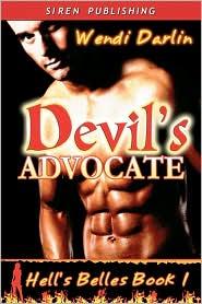 Devil's Advocate [Hell's Belles 1] (Siren Publishing)