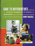 Dare to Differentiate: Vocabulary Strategies for All Students