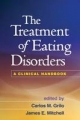 Treatment of Eating Disorders - Carlos M. Grilo; James E. Mitchell
