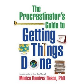 The Procrastinator's Guide to Getting Things Done - Monica Ramirez Basco