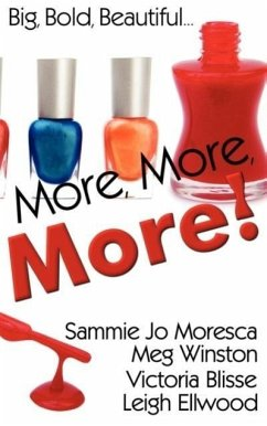More, More, More! - Moresca, Sammie Jo Ellwood, Leigh Winston, Victoria Blisse and Meg