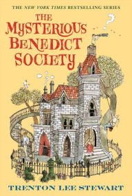 The Mysterious Benedict Society (Mysterious Benedict Society Series #1) - Trenton Lee Stewart