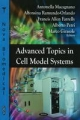 Advanced Topics in Cell Model Systems - Antonella Macagnano